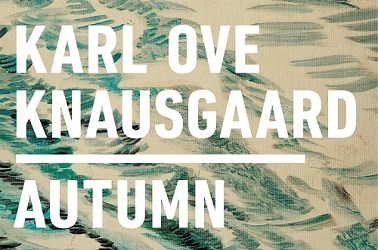 Autumn by Karl Ove Knausgaard
