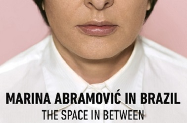 Marina Abrmovic In Brazil: The Space Between
