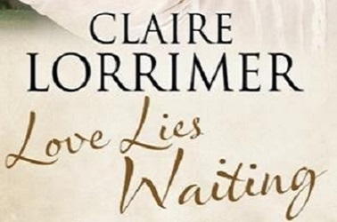 Love Lies Waiting by Claire Lorrimer