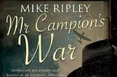 Mr Campions War by Mike Ripley