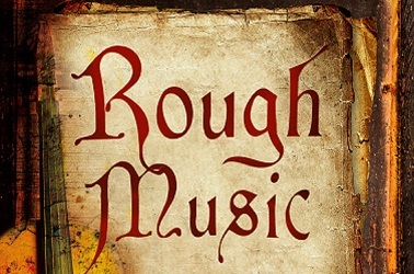 Rough Music by Robin Blake