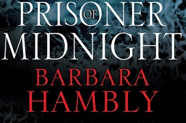 Prisoner Of Midnight by Barbara Hambly